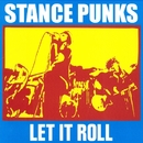 LET IT ROLL/STANCE PUNKS