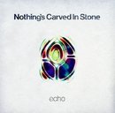 echo (ハイレゾ)/Nothing's Carved In Stone