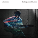 Adventures/Nothing's Carved In Stone