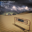 Don't Trust Anyone But Us/ELLEGARDEN