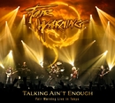 TALKING AIN'T ENOUGH - FAIR WARNING LIVE IN TOKYO/FAIR WARNING