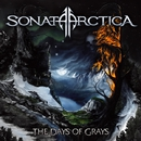 THE DAYS OF GRAYS (SPECIAL EDITION)/Sonata Arctica