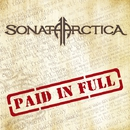 PAID IN FULL/Sonata Arctica