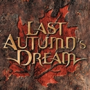 LAST AUTUMN'S DREAM/LAST AUTUMN'S DREAM