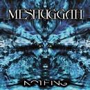 NOTHING (REMIX)/Meshuggah