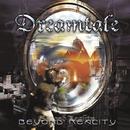 BEYOND REALITY/DREAMTALE