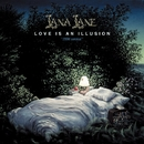 LOVE IS AN ILLUSION (1998 VERSION)/LANA LANE