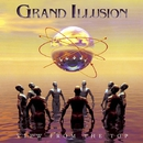 VIEW FROM THE TOP/GRAND ILLUSION