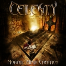 MORTAL MIND CREATION/CELESTY