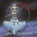 DREAMTOWER/RING OF FIRE