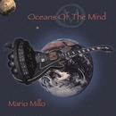 OCEANS OF THE MIND/MARIO MILLO