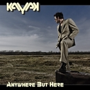 ANYWHERE BUT HERE/KAYAK