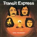OPUS PROGRESSIF/TRANSIT EXPRESS