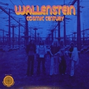 COSMIC CENTURY/WALLENSTEIN