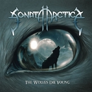 THE WOLVES DIE YOUNG/Sonata Arctica
