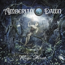 MAGIC FOREST/AMBERIAN DAWN