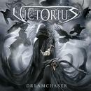 DREAMCHASER/VICTORIUS
