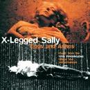 EGGS & ASHES/X-LEGGED SALLY