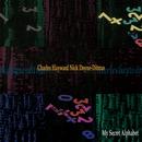 MY SECRET ALPHABET/CHARLES HAYWARD NICK DOYNE-DITMAS