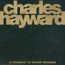SKEW-WHIFF - A TRIBUTE TO MARK ROTHKO/CHARLES HAYWARD
