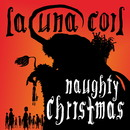 NAUGHTY CHRISTMAS/LACUNA COIL