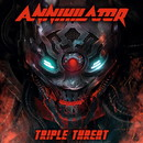 TRIPLE THREAT/ANNIHILATOR
