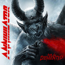 FOR THE DEMENTED/ANNIHILATOR