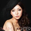Fighter/M.A.M.I.