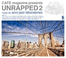 UNRAPPED 2/acro jazz laboratories