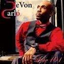 LOVE 101/DeVon Carlo