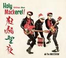 Holy Mackerel! ~狂騒聖夜~/THE MACKSHOW