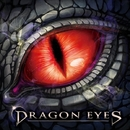 DRAGON EYES/DRAGON EYES