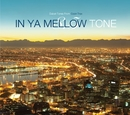 IN YA MELLOW TONE 8.5/Various Artists