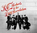 KC Roberts & the Live Revolution/KC Roberts & the Live Revolution