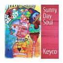 Sunny Day Soul/Keyco