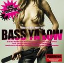BASS YA LOW -final education-/Various Artists