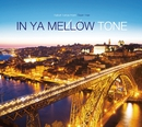 IN YA MELLOW TONE 11/Various Artists