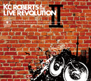 KC Roberts & the Live Revolution II/KC Roberts & the Live Revolution