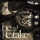 Re;takes/he