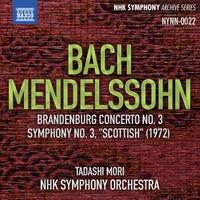 J.S.バッハ: ブランデンブルク協奏曲第3番/メンデルスゾーン: 交響曲第3番「スコットランド」(NHK交響楽団/森正)(1972)