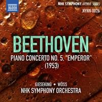 ベートーヴェン: ピアノ協奏曲第5番「皇帝」(ギーゼキング/NHK交響楽団/ヴェス)(1953)