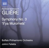グリエール: 交響曲第3番 ロ短調「イリヤ・ムーロメツ」Op.42