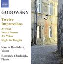 ゴドフスキー: ヴァイオリンとピアノのための作品集 - 12の印象 他/ナツリン・ラシドヴァ(ヴァイオリン)/ロデリック・チャドウィック(ピアノ)