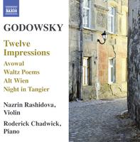 ゴドフスキー: ヴァイオリンとピアノのための作品集 - 12の印象 他