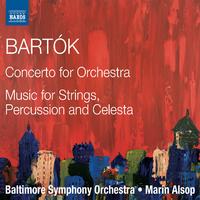 バルトーク: 管弦楽のための協奏曲/弦楽器、打楽器とチェレスタのための音楽