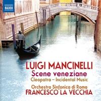 マンチネッリ: ヴェネツィアの情景/クレオパトラ