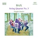 バックス: 弦楽四重奏曲第3番/弦楽五重奏のための叙情的間奏曲/ガーフィールド・ジャクソン(ヴィオラ)/マッジーニ四重奏団