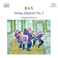 バックス: 弦楽四重奏曲第3番/弦楽五重奏のための叙情的間奏曲