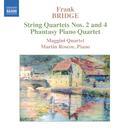 ブリッジ: 幻想曲/弦楽四重奏曲第2番/第4番/マーティン・ラスコー(ピアノ)/マッジーニ四重奏団