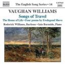 ヴォーン・ウィリアムズ: 歌曲集「旅の歌」/「命の家」/他/ロデリック・ウィリアムズ(バリトン)/イアイン・バーンサイド(ピアノ)